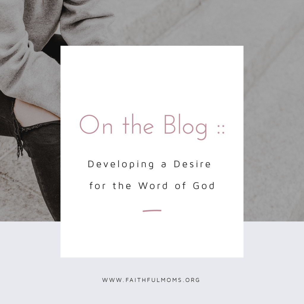 how to love God's Word and grow in the Bible