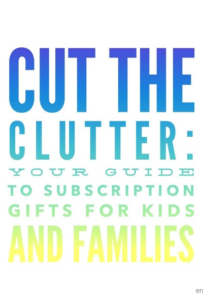 Subscription Gifts for Kids and Families