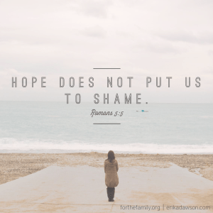 Hope does not put us to shame