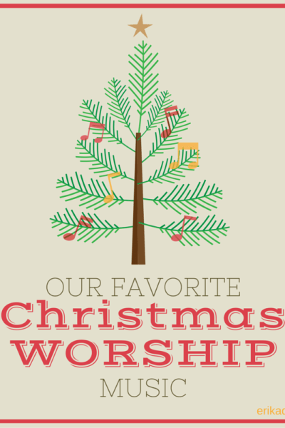 Our Favorite Christmas Worship Music