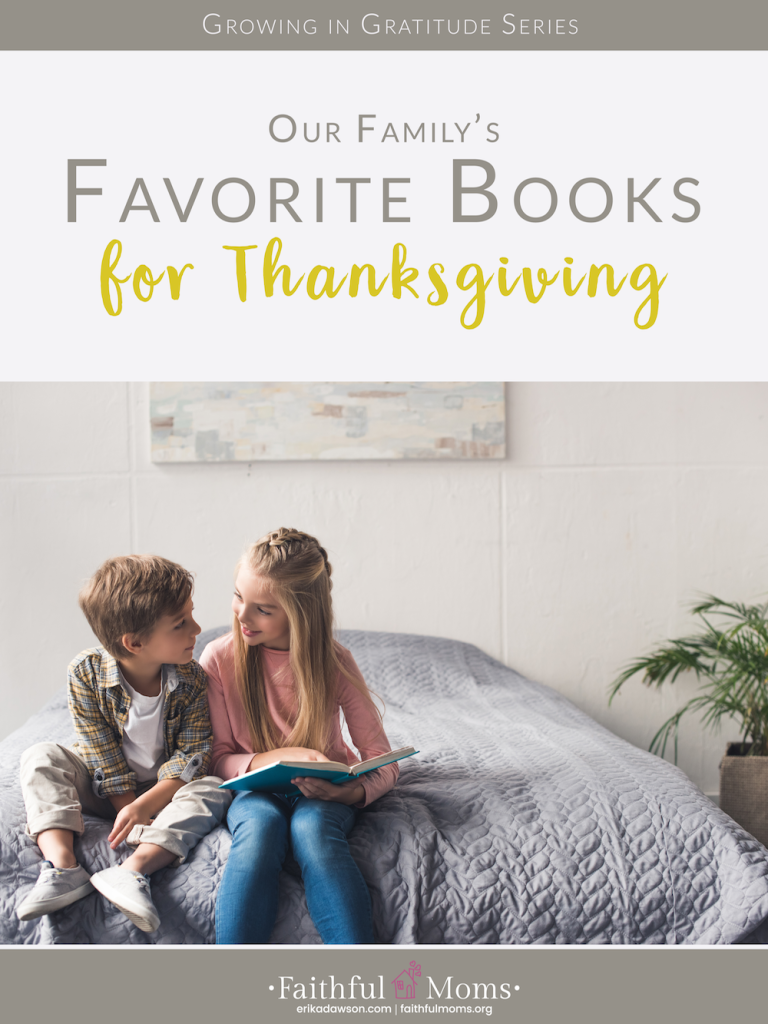 some of our favorite Thanksgiving books for kids too!