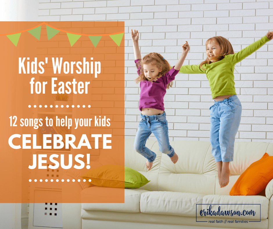 Kids Worship for Easter :: worship songs for kids to celebrate JESUS!