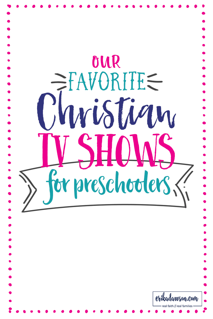 our favorite christian tv shows for preschoolers faithful moms