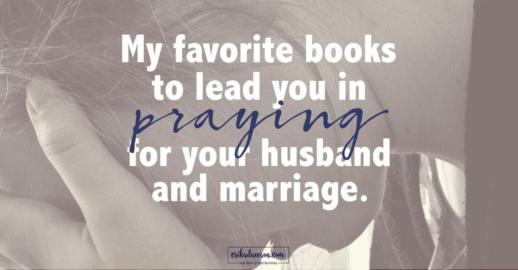 praying for your husband and marriage books