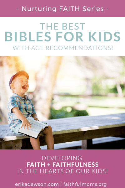best Bibles for Kids (hadn't heard of the toddler one!!)