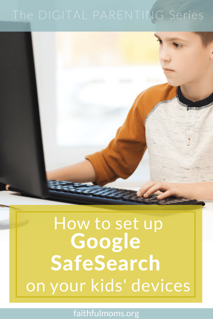 Parents, take 5 minutes and DO THIS!! // how to set up google safe search on your computers and mobile devices