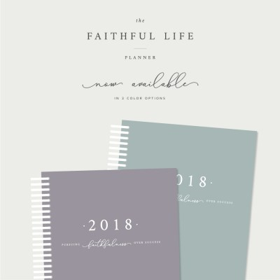 Pre-Order YOUR copy of the FAITHFUL LIFE PLANNER before they sell out!!
