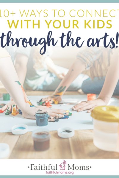 Connecting with our Kids through the ARTS!