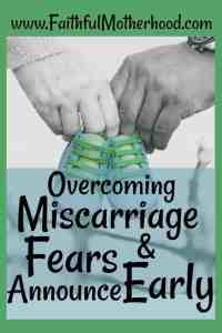 Overcome Miscarriage Fears And Announce Early