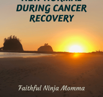 Cancer Recovery- Finding Your New Normal