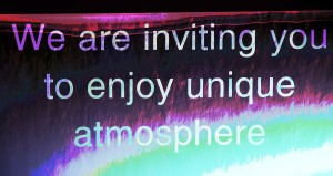 Enjoy your unique atmosphere...