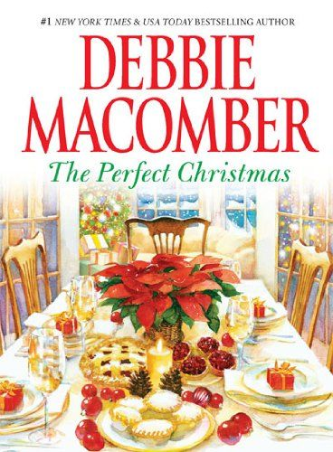 Debbie Macomber - The Perfect Christmas | Faith, Hope, Love, and Luck Survive Despite a Whiskered Accomplice