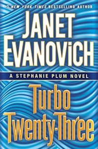 Janet Evanovich - Turbo Twenty-Three | Faith, Hope, Love, and Luck Survive Despite a Whiskered Accomplice