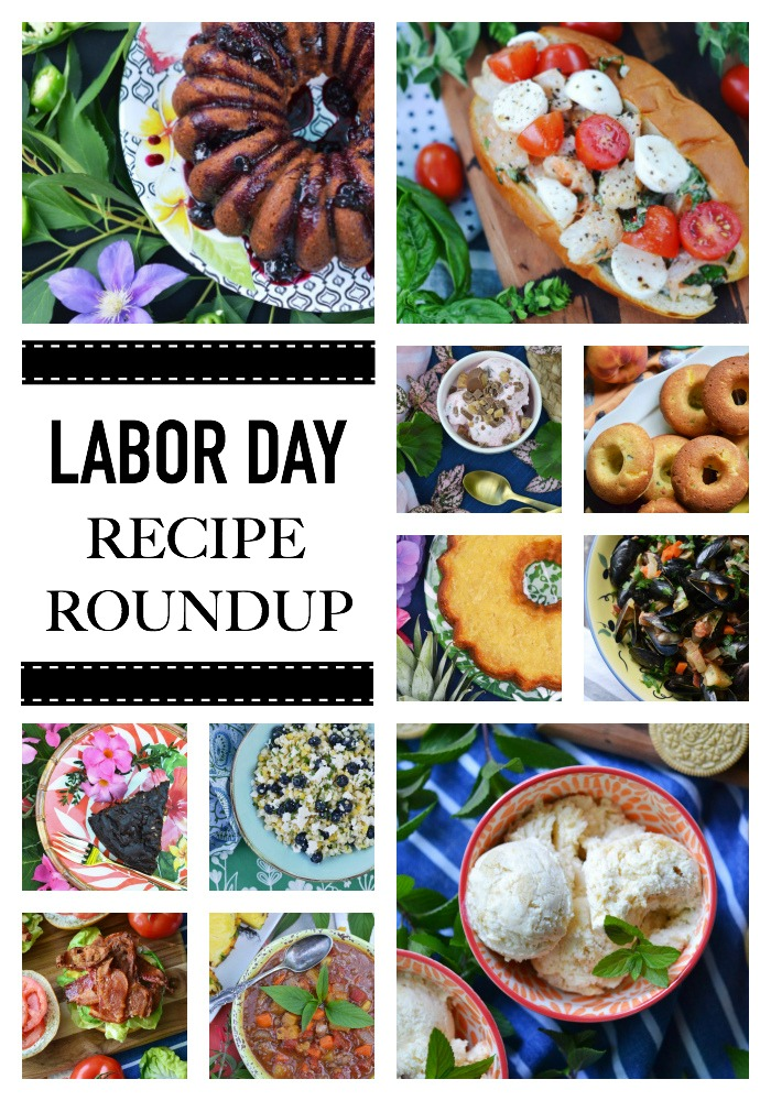 Say hello to Labor Day and goodbye to a perfect summer by making at least one of these three-day weekend holiday ready roundup recipes to celebrate.