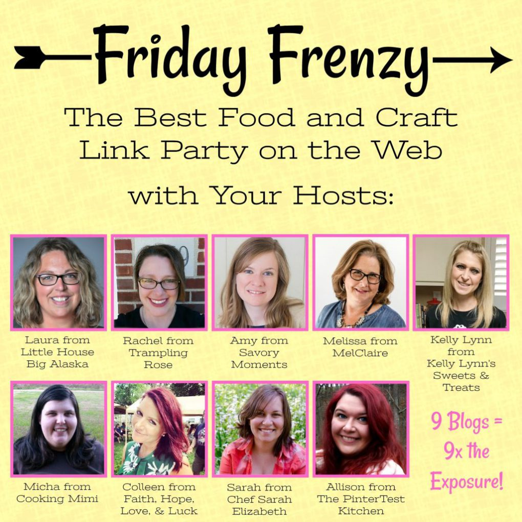 Welcome to the Friday Frenzy, the best food and craft link party on the web. Visit us this week to see what recipes and crafts we are most excited about.