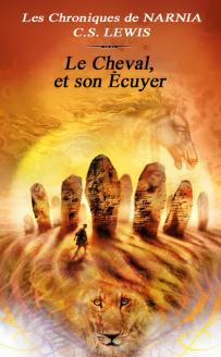 les-chroniques-de-narnia-tome-3-le-cheval-et-son-ecuyer-382631