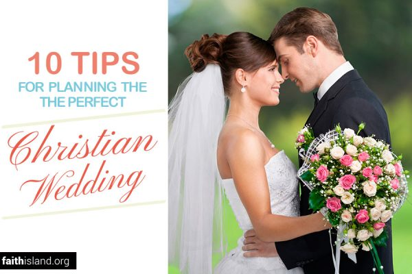 Planning the perfect Christian wedding
