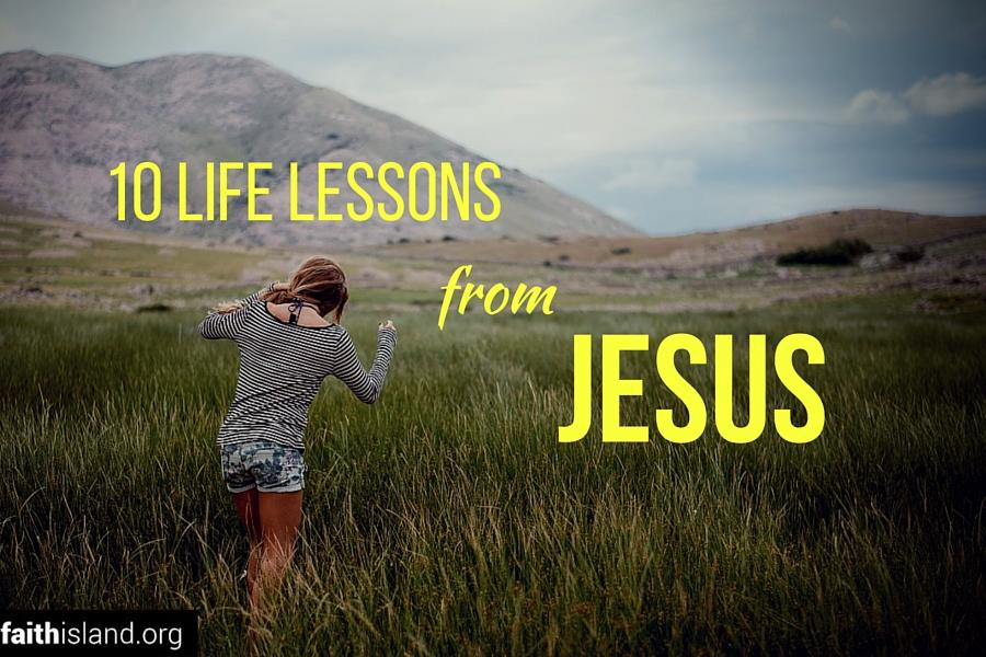 10 life lessons from Jesus