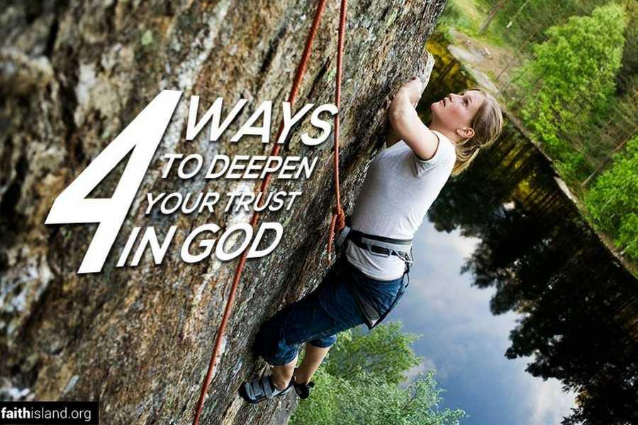 4 ways to deepen your faith in God