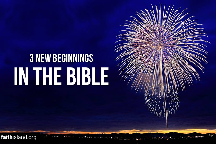 New beginnings in the Bible