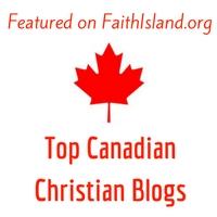 Featured on FaithIsland.org top Canadian Christian Blogs