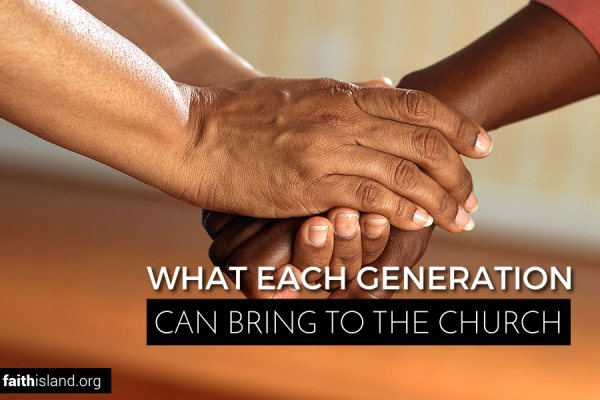 What each generation can bring to the church