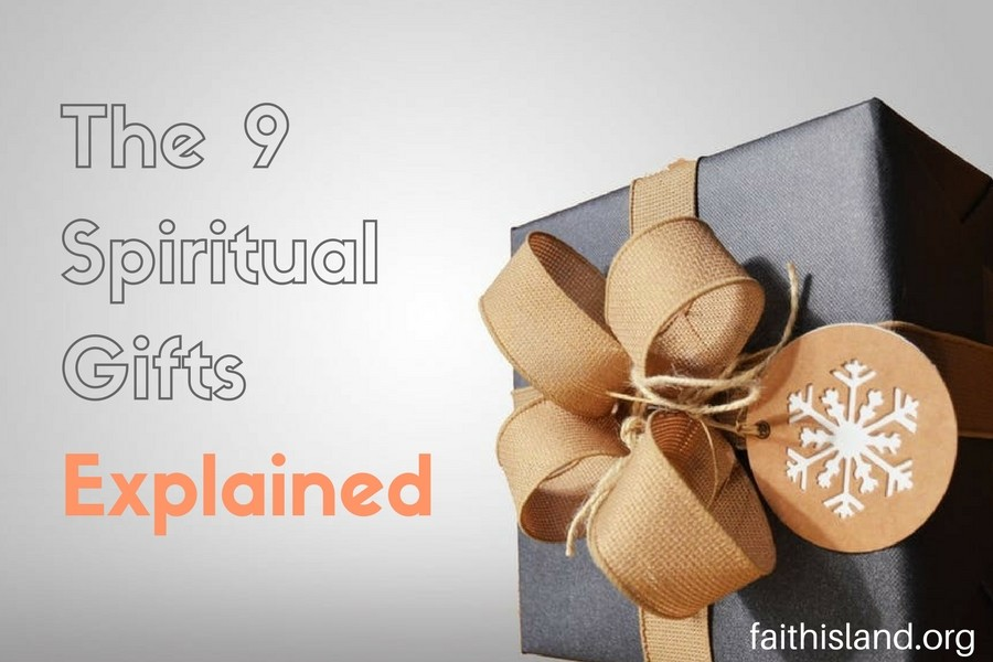 The 9 Spiritual Gifts Explained