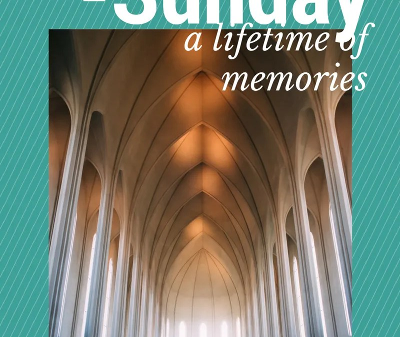 A lifetime of Memories within a trip to Church