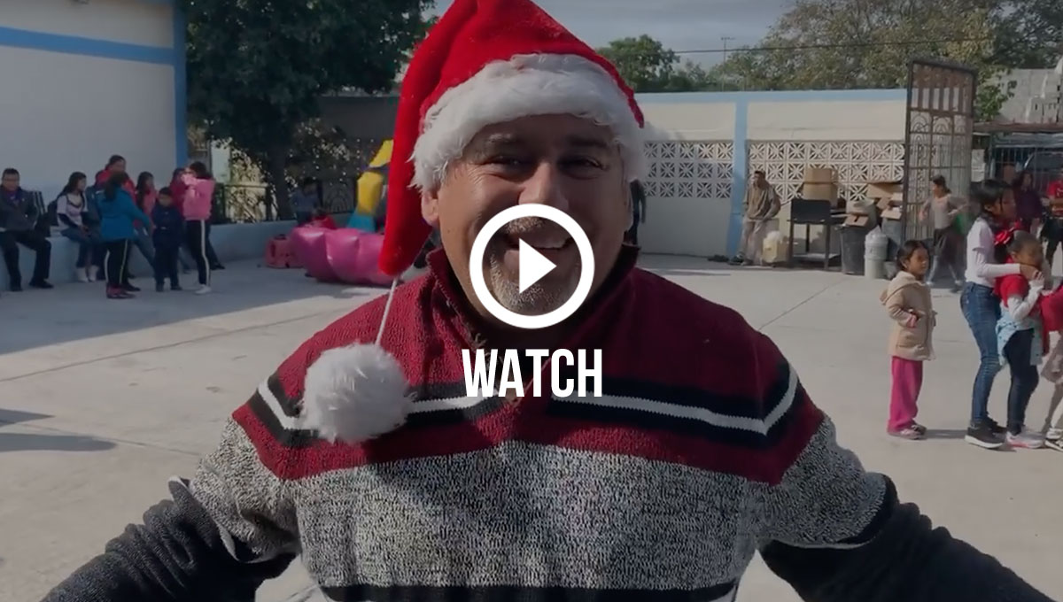 Click to watch scenes from one of our Christmas fiestas in Reynosa