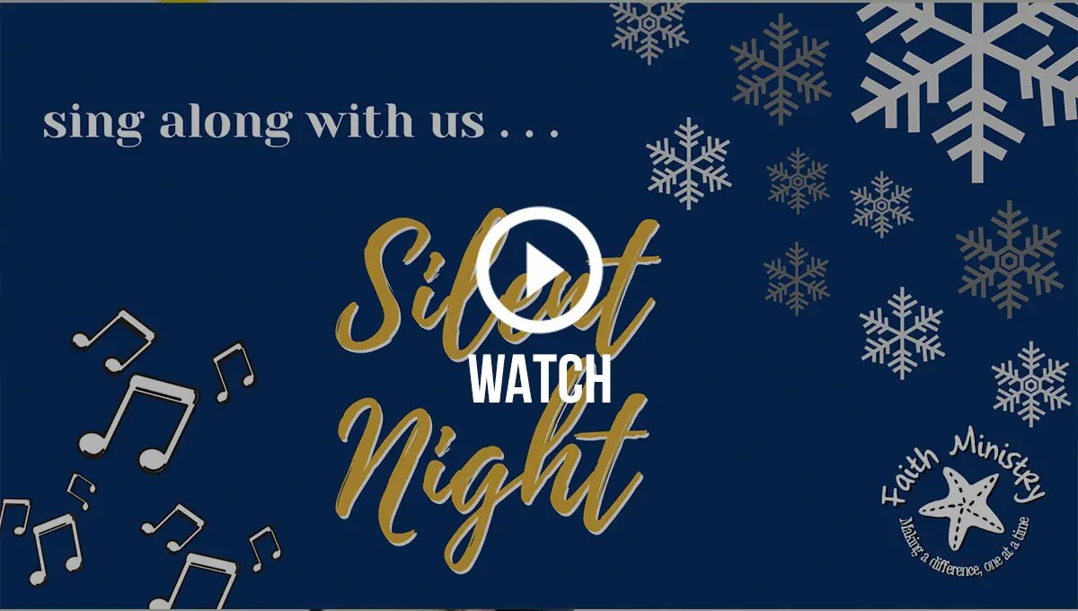 Click to watch our Silent Night singalong