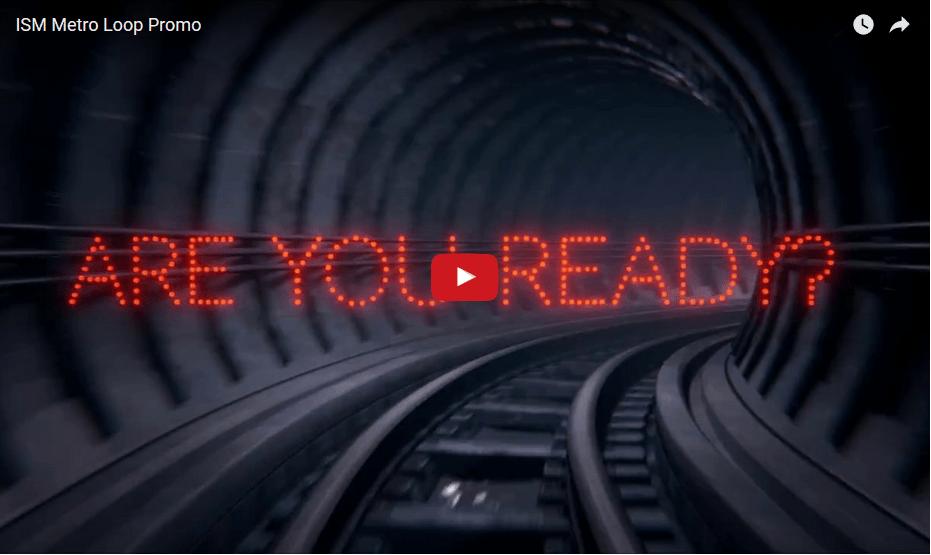 ISM Metro Loop promo