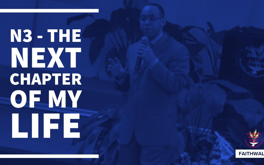 N3 – The Next Chapter of My Life