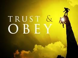 https://i1.wp.com/faithwriters.com/blog/wp-content/uploads/2010/08/trust-and-obey1.jpg
