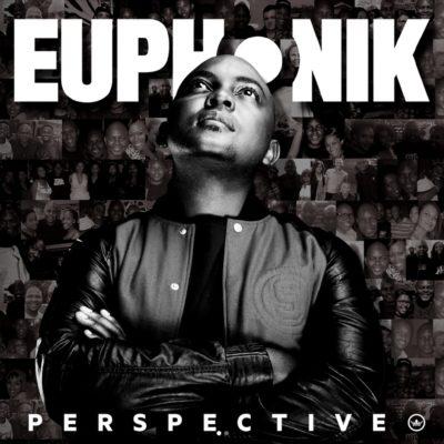 """Euphonik – """"My Baby"""" ft. NaakMusiQ"""