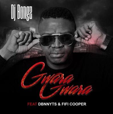 DJ Bongz – Gwara Gwara ft. Dbn Nyts & Fifi Cooper