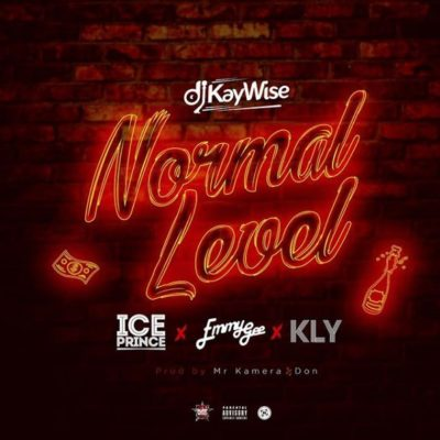 DOWNLOAD Mp3 DJ Kaywise Normal Level Ft Kly Emmy G