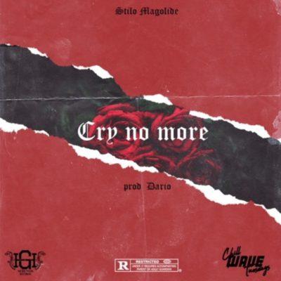 "Stilo Magolide – ""Cry No More"""