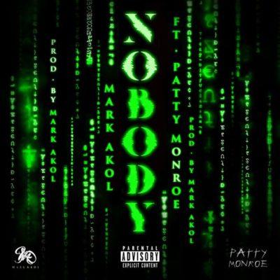 "Mark Akol – ""Nobody"" ft. Patty Monroe"