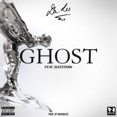 Da L.E.S - Ghost ft 2Lee Stark