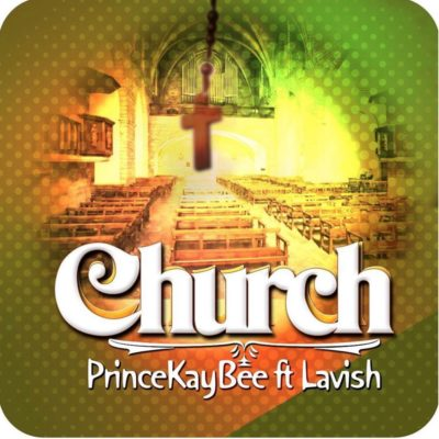 Prince Kaybee Feat. Lavish - Church