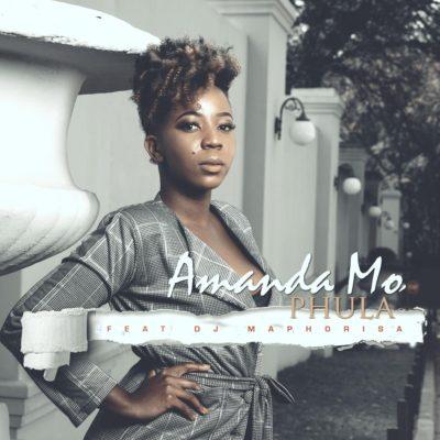Music: Amanda Mo – Phula ft. DJ Maphorisa mp3