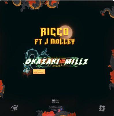 Ricco – Okazaki Millz ft. J Molley
