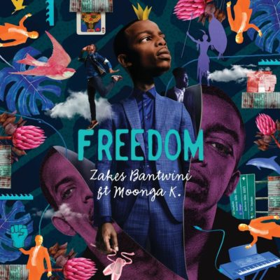 Zakes Bantwini – Freedom ft. Moonga K