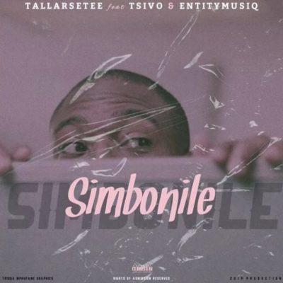 TallArseTee – Simbonile ft. Tsivo & Entity