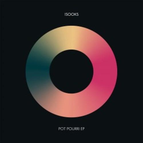 !Sooks – Pot Pourri EP