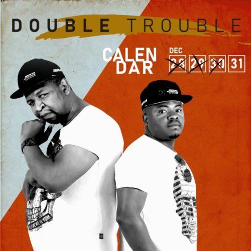 Double Trouble - Calendar