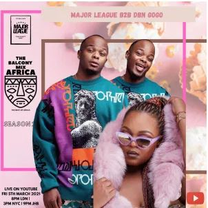 Major League & Dbn Gogo – Amapiano Live Balcony Mix B2B