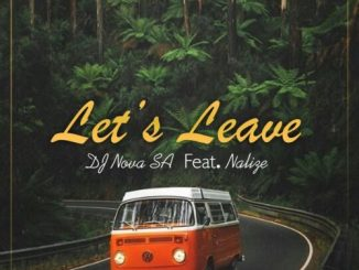 DJ Nova SA Let's Leave