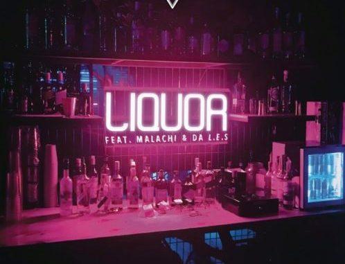 DJ Capital – Liquor ft. Malachi & Da L.E.S