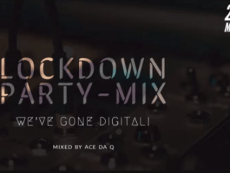 Ace da Q – Amapiano Lockdown Party Mix Ft